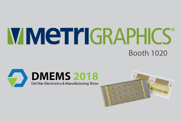 Metrigraphics Gearing Up to Connect at Del Mar Electronic & Manufacturing Show